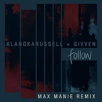 Follow (Max Manie Remix)