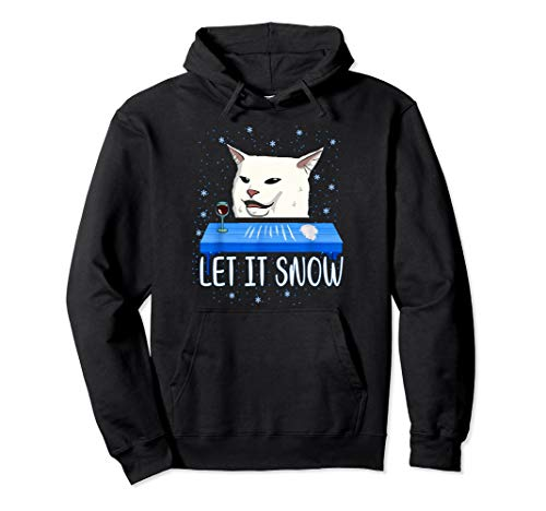 Let it snow Cat Meme Ugly Sweater Ugly Christmas sweater Pullover Hoodie