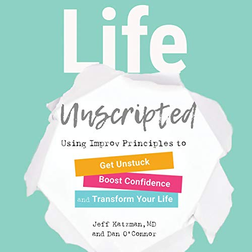 Life Unscripted audiobook cover art