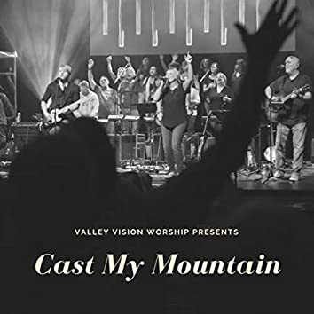 Cast My Mountain (Live)