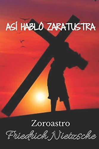 Así habló Zaratustra: Zoroastro