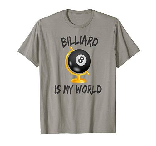 Billard Spieler Globus lustiger Spruch Pool Snooker Geschenk T-Shirt