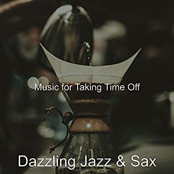 Music for Taking Time Off