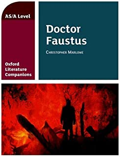 Oxford Literature Companions: Dr Faustus: With all you need to know for your 2021 assessments