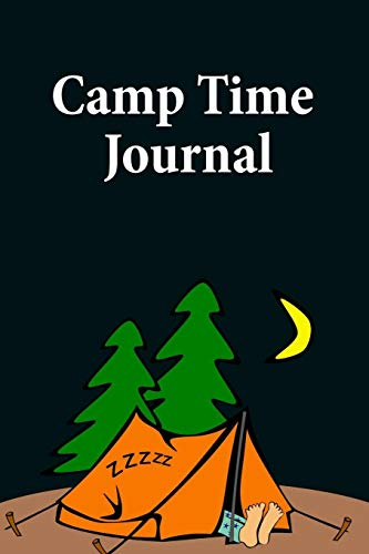 Camp Time Journal: Tent Sleeping Blank Line Paper Wide Ruled Trail Composition Notebook
