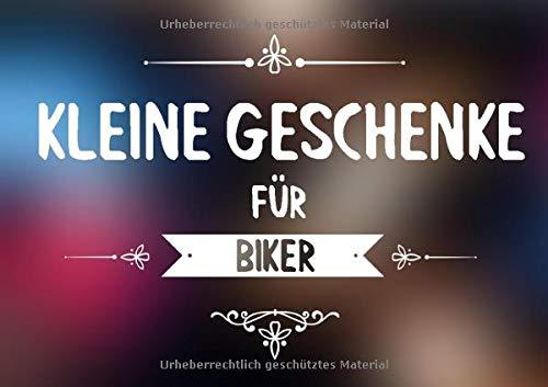 Kleine Geschenke für Biker: Buch (blanko) als Geschenk für Motorradfahrer und Bike Fans, Vorlagen zum selbst gestalten (Geschenkidee)