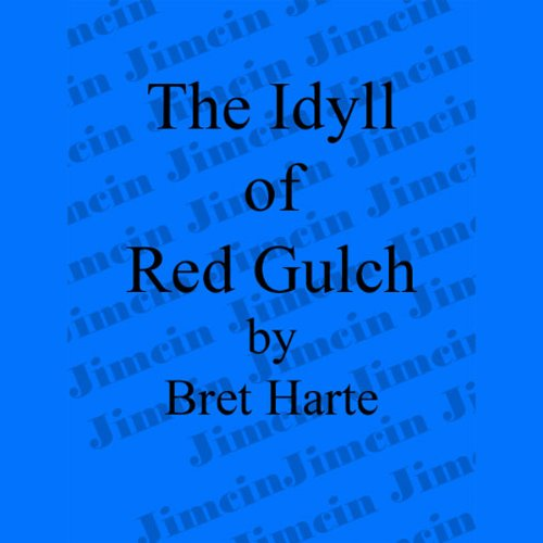 The Idyll of Red Gulch cover art