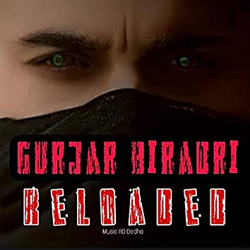 Gurjar Biradri Reloaded