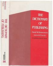 The Dictionary of Publishing