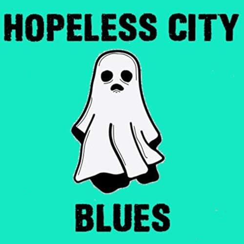 Hopeless City Blues