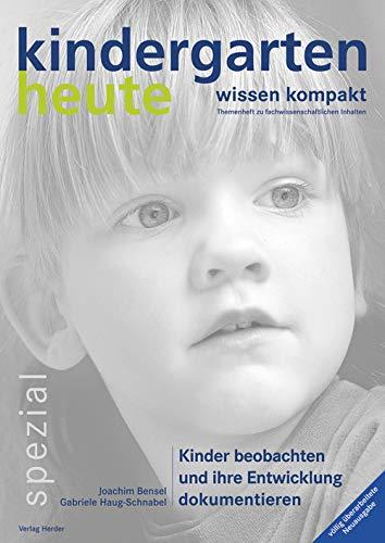Kinder beobachten und ihre Entwicklung dokumentieren