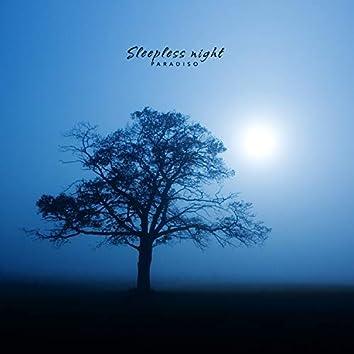 On a night of sleepless nights