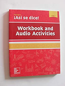 Asi se dice! Texas Edition Level 2 - Workbook and Audio Activities [2018 edition]  Paperback