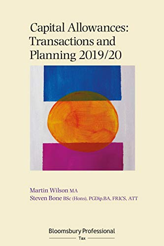 Capital Allowances: Transactions and Planning 2019/20 (English Edition)