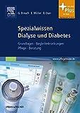 Spezialwissen Dialyse und Diabetes: Grundlagen, Begleiterkrankungen, Pflege, Beratung - mit pflegeheute.de-Zugang - Gerd Breuch