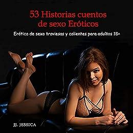 53 Historias cuentos de sexo Eróticos de J.J. Jessica