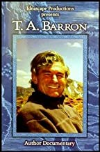 Ideascape Productions Presents: T.A. Barron (Author Documentary) [Writer and Conservationist]