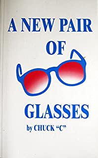 a new pair of glasses chuck c