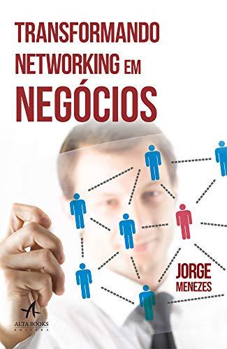 Transformando networking em negócios