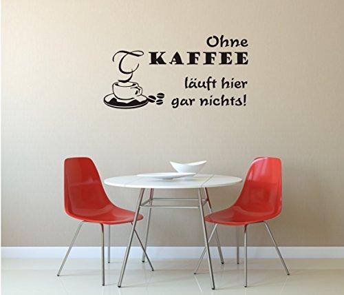 Wandtattoo - Ohne Kaffee läuft hier gar nichts! - Kaffeetasse (880 mm x 450 mm, M070 Schwarz)
