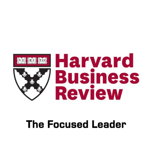 The Focused Leader (Harvard Business Review) audiobook cover art