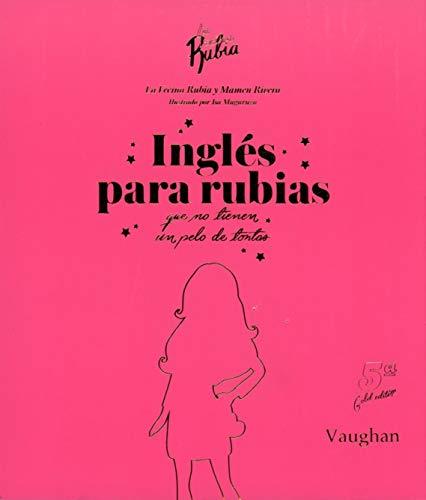 Inglés para Rubias que no tienen un pelo de tontas.