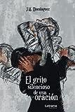 El grito silencioso de una oración: 01 (Autoayuda)...