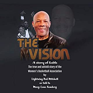 The Vision: The True and Untold Story of the Women's Basketball Association (Updated Edition) cover art