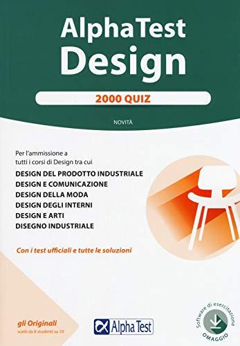 Alpha Test. Design. 2000 quiz. Con Contenuto digitale per accesso on line