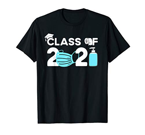 Class of 2021 Mask and Toilet Paper Graduation Gift T-Shirt