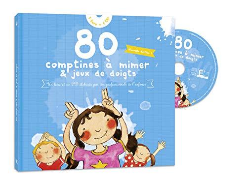 80 Comptines à mimer & jeux de doigts (1CD audio)