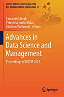 Advances in Data Science and Management: Proceedings of ICDSM 2019 (Lecture Notes on Data Engineering and Communications Technologies, 37)