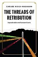 The Threads of Retribution