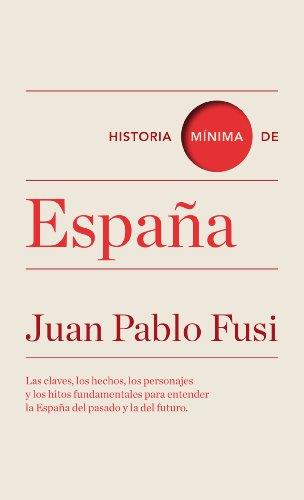 Historia mínima de España eBook: Fusi, Juan Pablo: Amazon.es: Tienda Kindle