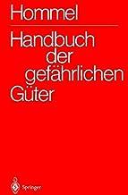 Handbuch der gefährlichen Güter /1-2502: Gesamtwerk /1-2502: Handbuch der gefährlichen Güter. Gesamtwerk: Erläuterungen und Synonymliste. Merkblätter ... (German Edition): Complete work 1-2502