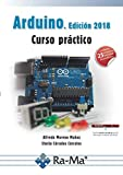 Arduino. Curso Práctico. Edición 2018