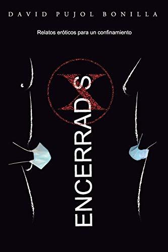 Encerradxs: Relatos eróticos para un confinamiento