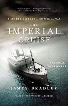 Paperback The Imperial Cruise : A Secret History of Empire and War Book