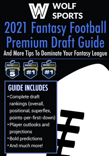 Compare Textbook Prices for Wolf Sports 2021 Fantasy Football Premium Draft Guide: And More Tips To Dominate Your Fantasy League  ISBN 9798512924143 by Sports, Wolf