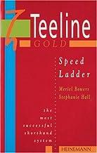 Teeline Gold Speed Ladder