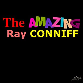 The Amazing Ray Conniff