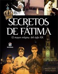Secretos de Fátima (La Sierva del Señor)