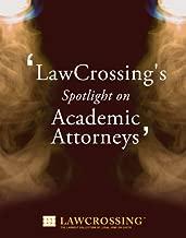 LawCrossing's Spotlight on Academic Attorneys