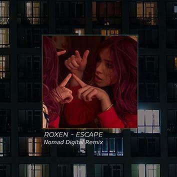 Escape (Nomad Digital Remix)