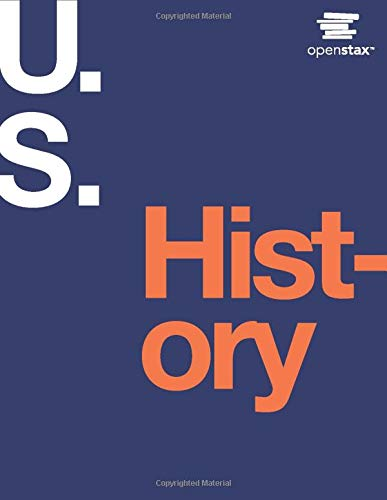 U.S. History by OpenStax (hardcover version, full color)