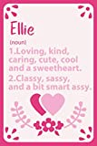 Ellie Definition Personalized Name: Notebook for Ellie a Gif