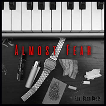 Almost Fear