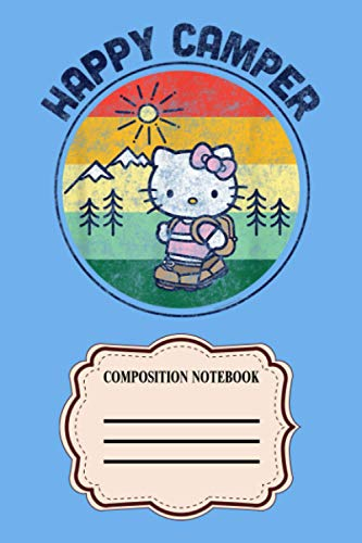 Hello Kitty Happy Camper 4U Notebook: 120 Wide Lined Pages - 6' x 9' - College Ruled Journal Book, Planner, Diary for Women, Men, Teens, and Children
