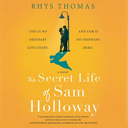 The Secret Life of Sam Holloway cover art
