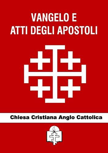 Vangelo e Atti degli Apostoli (I doni della Chiesa)
